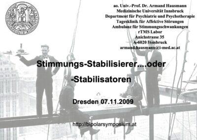 Stimmungs-Stabilisierer.. oder -Stabilisatoren
