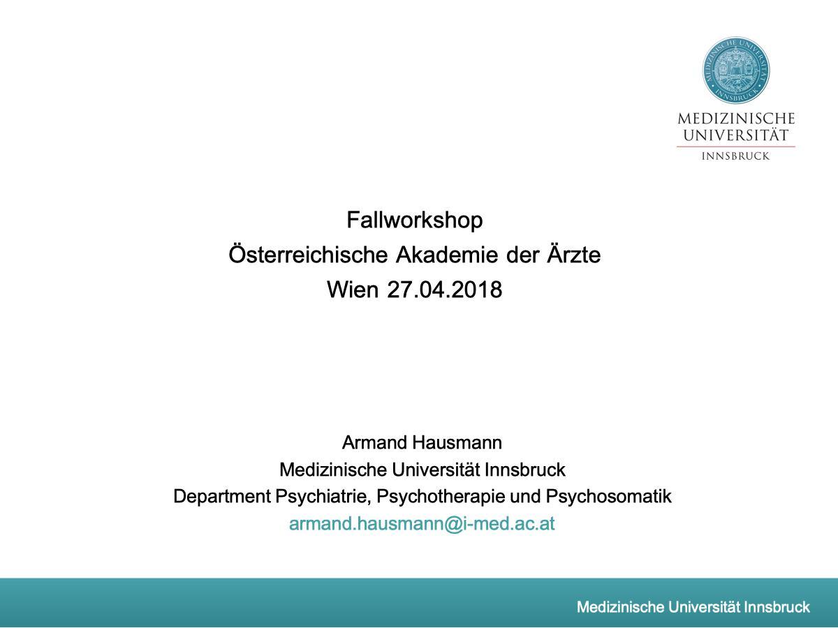 Fallworkshop Österreichische Akademie der Ärzte Wien - Psychiater