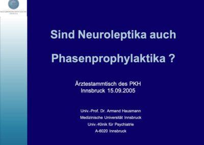 Sind Neuroleptika auch Phasenprophylaktika?