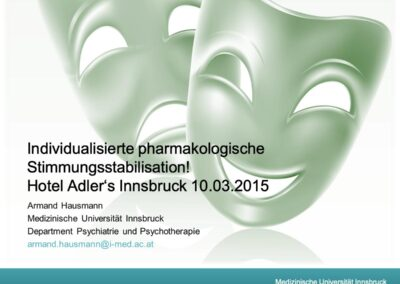 Individualisierte pharmakologische Stimmungsstabilisation!