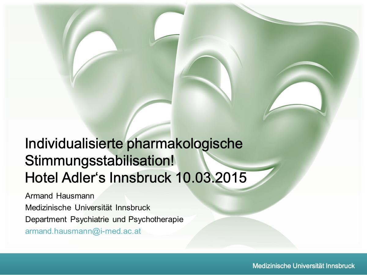 Individualisierte pharmakologische Stimmungsstabilisation! - Psychiater