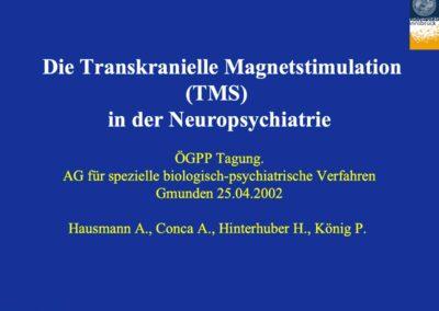 Die Transkranielle Magnetstimulation (TMS) in der Neuropsychiatrie