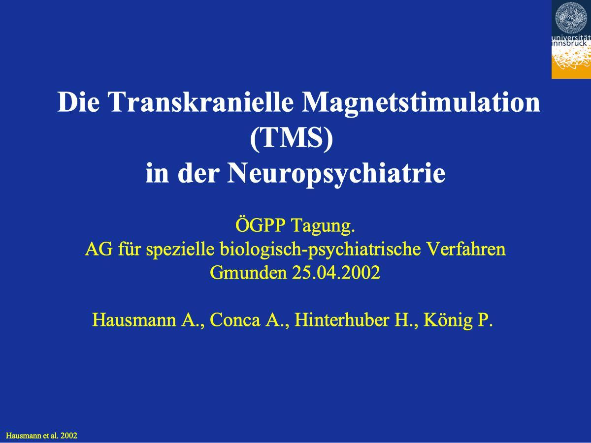 Die Transkranielle Magnetstimulation (TMS) in der Neuropsychiatrie - Psychiater